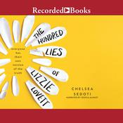 The Hundred Lies of Lizzie Lovett by  Chelsea Sedoti audiobook
