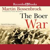 The Boer War by  Martin Bossenbroek audiobook