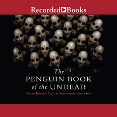 The Penguin Book of the Undead by Scott G. Bruce audiobook