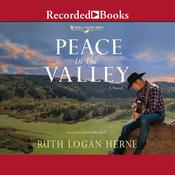 Peace in the Valley by  Ruth Logan Herne audiobook