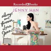 Always and Forever, Lara Jean by  Jenny Han audiobook
