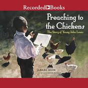 Preaching to the Chickens by  Jabari Asim audiobook