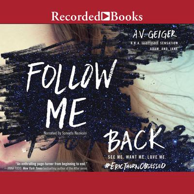 Follow Me Back by A.V. Geiger audiobook