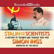 Stalin and the Scientists by  Simon Ings audiobook