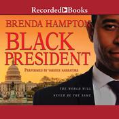 Black President by  Brenda Hampton audiobook