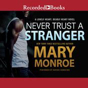Never Trust a Stranger by  Mary Monroe audiobook