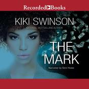 The Mark by  Kiki Swinson audiobook