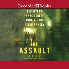 The Assault by Bill Myers audiobook
