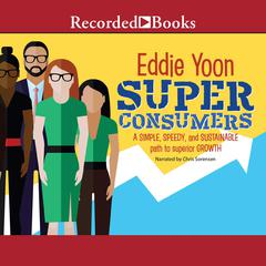 Superconsumers by Eddie Yoon audiobook