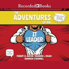 The Adventures of an IT Leader (Updated Edition) by Robert D. Austin audiobook