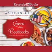 Queen of the Cookbooks by  Ashton Lee audiobook