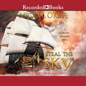 Steal the Sky by  Megan E. O'Keefe audiobook