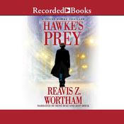Hawke's Prey by  Reavis Z. Wortham audiobook