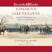 Lincoln's Lieutenants by  Stephen W. Sears audiobook