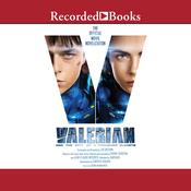 Valerian and the City of a Thousand Planets by  Christie Golden audiobook