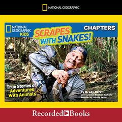 Scrapes With Snakes by Brady Barr audiobook