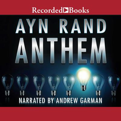 Anthem by Ayn Rand audiobook
