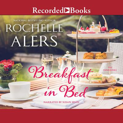 Breakfast in Bed by Rochelle Alers audiobook