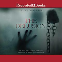 The Delusion by Laura Gallier audiobook