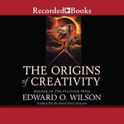 The Origins of Creativity by  Edward  O. Wilson audiobook