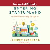 Entering Startupland by  Jeffrey Bussgang audiobook