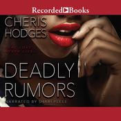 Deadly Rumors by  Cheris Hodges audiobook