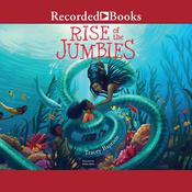 Rise of the Jumbies by  Tracey Baptiste audiobook