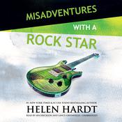Misadventures with a Rock Star by  Helen Hardt audiobook