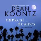 Darkest Desires by Dean Koontz