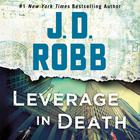 Leverage in Death by J. D. Robb
