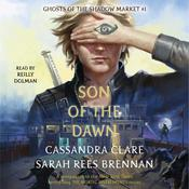 Son of the Dawn by  Sarah Rees Brennan audiobook
