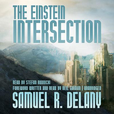 The Einstein Intersection by Samuel R. Delany audiobook