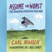 Assume the Worst by  Carl Hiaasen audiobook