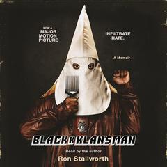 Black Klansman by Ron Stallworth audiobook
