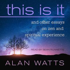 This Is It by Alan W. Watts audiobook