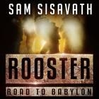 Rooster by Sam Sisavath