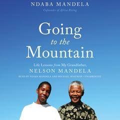 Going to the Mountain by Ndaba Mandela