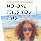 No One Tells You This by  Glynnis MacNicol audiobook