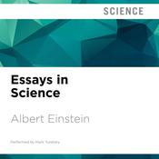 Essays in Science by  Albert Einstein audiobook
