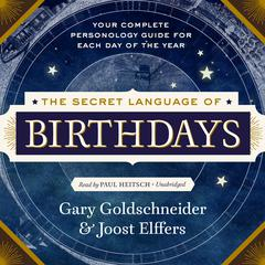The Secret Language of Birthdays by Gary Goldschneider audiobook