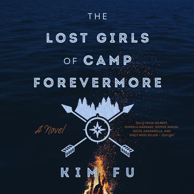 The Lost Girls of Camp Forevermore by Kim Fu audiobook