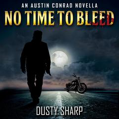 No Time To Bleed by Dusty Sharp audiobook