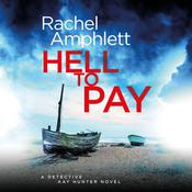 Hell to Pay by  Rachel Amphlett audiobook