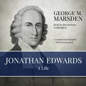 Jonathan Edwards by  George M. Marsden audiobook