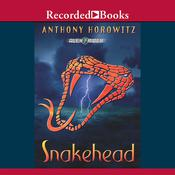 Snakehead by  Anthony Horowitz audiobook