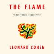 The Flame by  Leonard Cohen audiobook