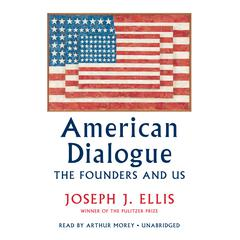 American Dialogue by Joseph J. Ellis audiobook