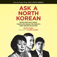 Ask a North Korean by Daniel Tudor audiobook