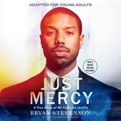 Just Mercy (Movie Tie-In Edition, Adapted for Young Adults) by Bryan Stevenson audiobook
