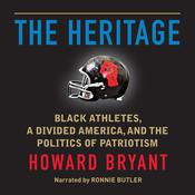 The Heritage by  Howard Bryant audiobook